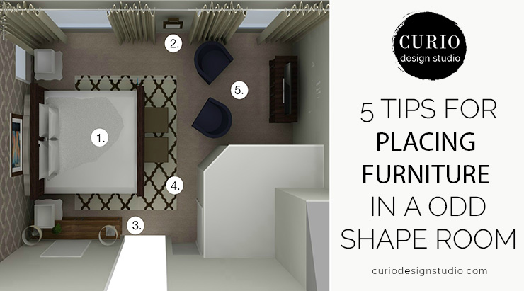 How To Arrange Furniture In An Odd Shaped Room Curio Design Studio
