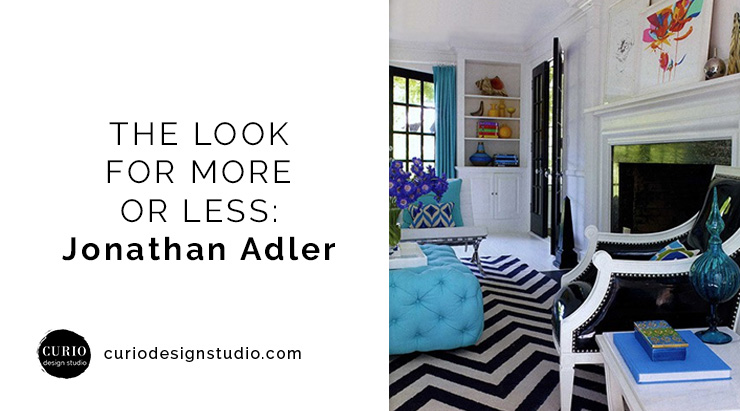 the look for more or less jonathan adler