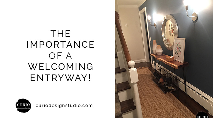 THE IMPORTANCE OF A WELCOMING ENTRYWAY!