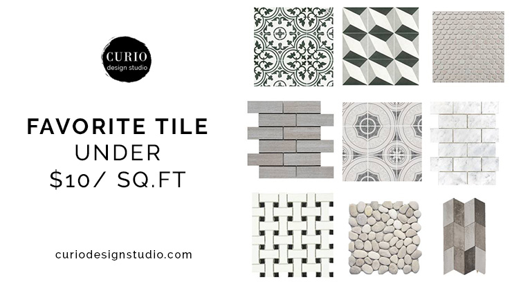 FAVORITE TILES FOR UNDER $10!