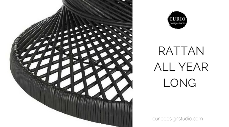 RATTAN ALL YEAR LONG