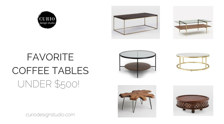 Our favorite coffee tables under 500 curio design studio for Best coffee tables under 500